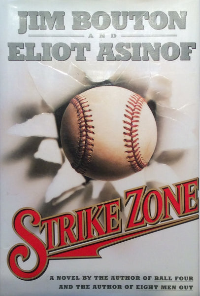 Strike Zone -  A Novel By The Author of Ball Four and The Author of Eight Men Out