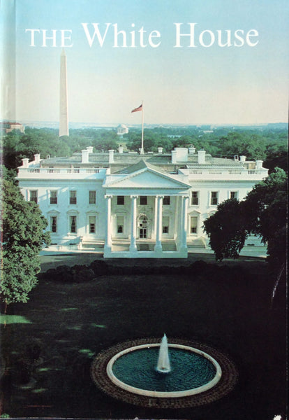 The White House An History Guide Paperback -1964 Fifth Edition