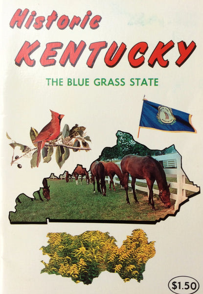 Historic Kentucky The Blue Grass State Book - Paperback