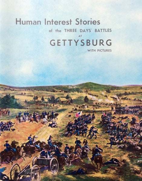 Human Interest Stories of the Three Days' Battles At Gettysburg by Herbert L. Grimm & Paul L. Roy Paperback 1927