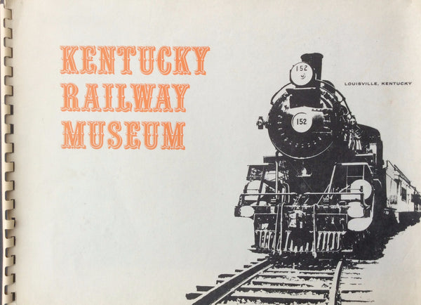 Kentucky Railway Museum Vintage Booklet