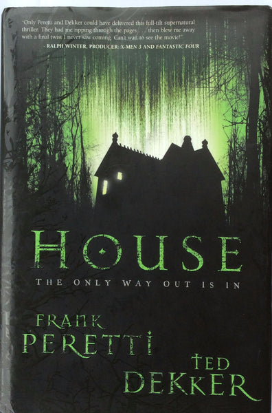 House By Frank Peretti & Ted Dekker Hardcover 2006
