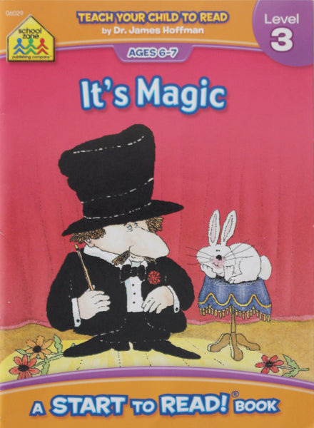 It's Magic: A School Zone Start To Read! Book Level 3 Ages 6-7
