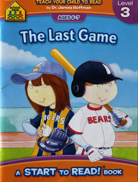 The Last Game: A School Zone Start To Read! Book Level 3 Ages 6-7