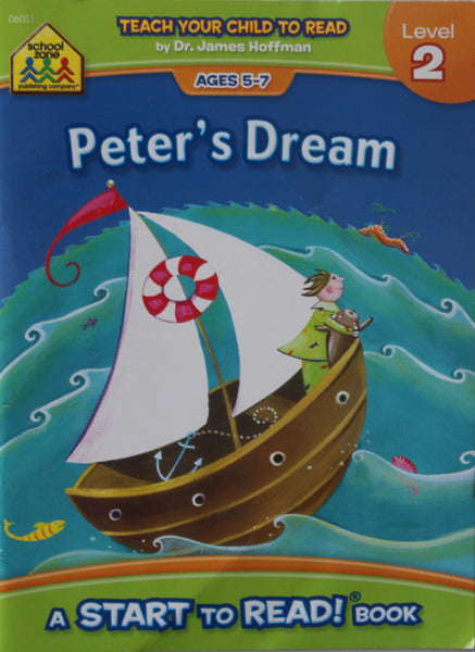 Peter's Dream: A School Zone Start To Read! Book Level 2  Ages 5-7