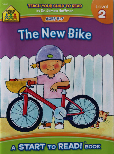 The New Bike: A School Zone Start To Read! Book Level 2 Ages 5-7