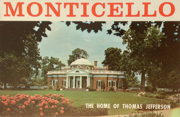 Monticello The Home Of Thomas Jefferson Handbook