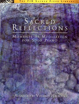 Sacred Reflections, Arranged by Virginia Halberg