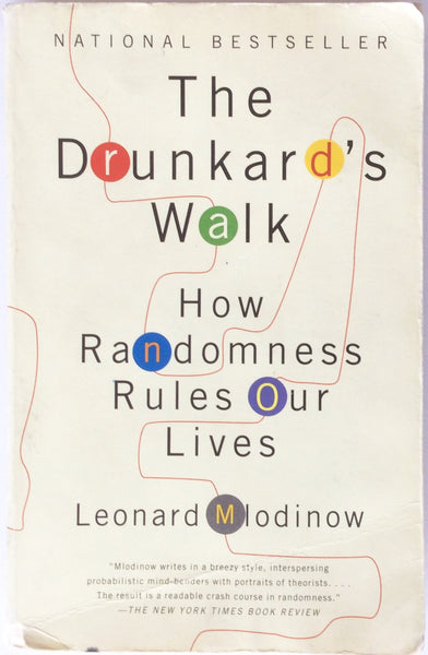 The Drunkard's Walk How Randomness Rules Our Lives By Leonard Mlodinow (2009, Paperback)