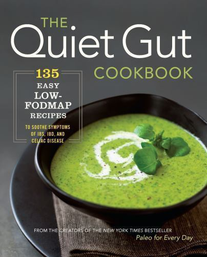 The Quiet Gut Cookbook by Sonoma Press Staff (2015, Paperback)