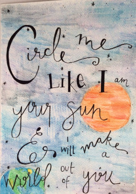 "Inspirational Quote ""Circle Me"", Hand Painted by Casai Prints"