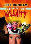 Jeff Dunham - Spark of Insanity (DVD, 2007)