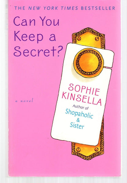 Can You Keep a Secret? A Novel by Sophie Kinsella, Paperback 2004