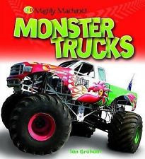 Mighty Machines Monster Trucks by Ian Graham