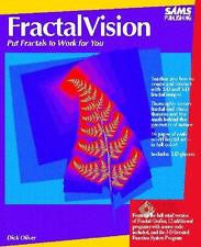 Fractal Vision Put Fractals To Work For You by Dick Oliver