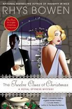 The Twelve Clues of Christmas A Royal Spyness Mystery by Phys Bowen, Hardcover