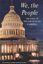 We, The People The Story Of The United States Capitol, Paperback