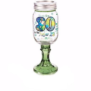 30 Is The New 20 Wine Glass By The Original RedNek Fancy Ware