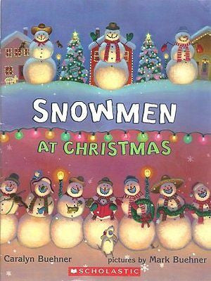 Snowmen At Christmas by Caralyn Buehner, Paperback 2005