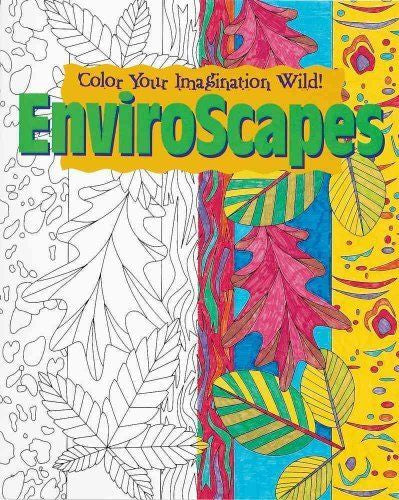 EnviroScapes - Color Your Imagination Wild!
