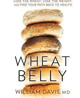 Wheat Belly By William Davis, M.D (2011, Hardcover)