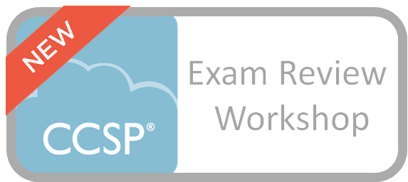 CCSP Exam Review Workshop
