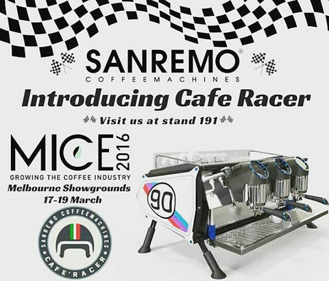 Melbourne International Coffee Expo 2016 MICE San Remo Cafe Racer Opera