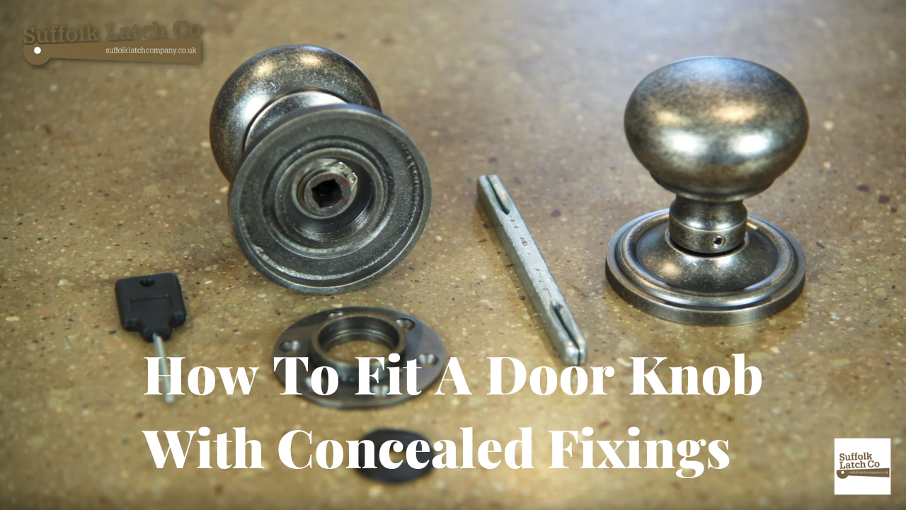 Video Guide: How To Fit A Door Knob With Concealed Fixings