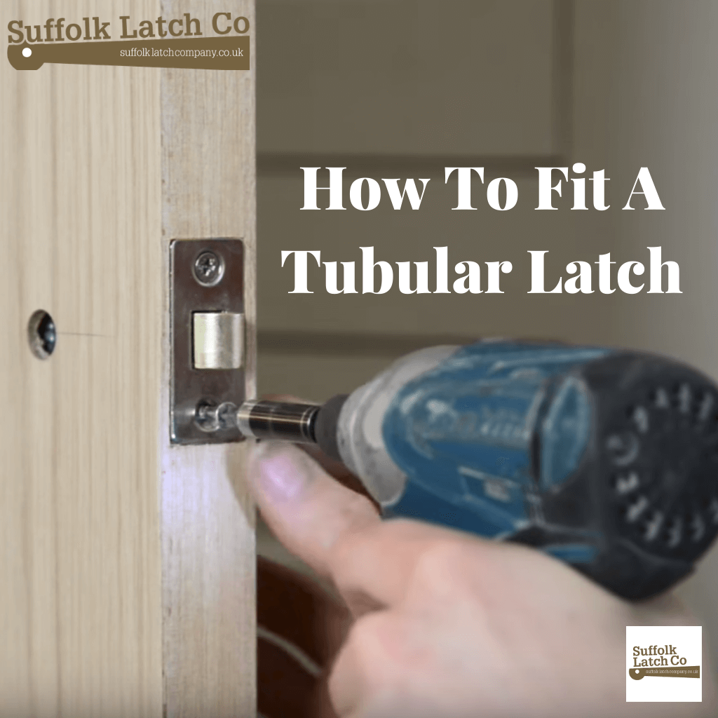 How To Fit A Tubular Latch
