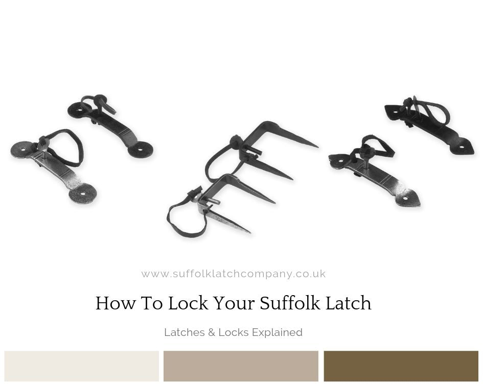 How to Lock Your Suffolk Latch