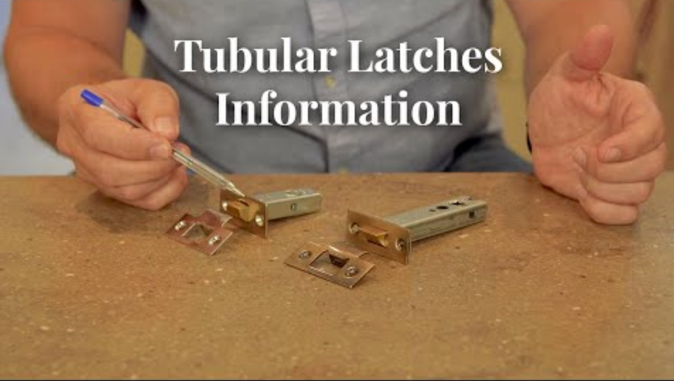 Video Guide: Tubular Latches Information
