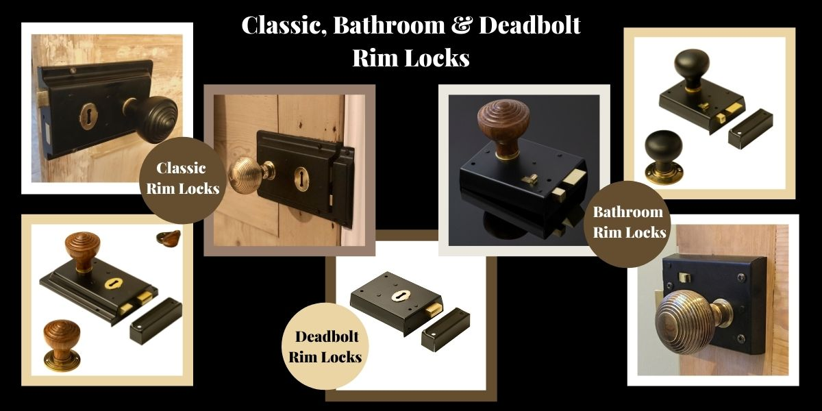 Classic, bathroom & deadbolt rim locks