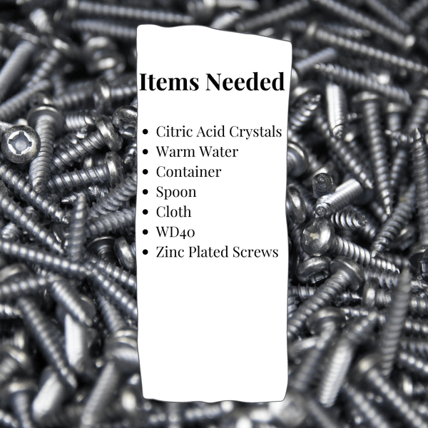 List of items needed for stripping zinc plating from screws