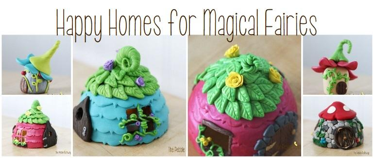 Happy Homes for Magical Fairies