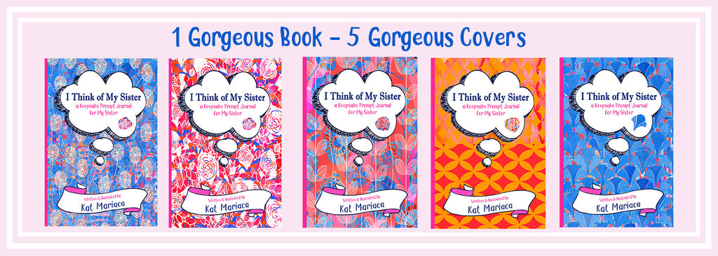 I Think of My Sister - A Keepsake Prompt Journal is Now Available