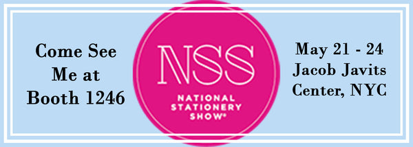 Greeting Card Business - Meet Me at the National Stationery Show - NSS - 2017