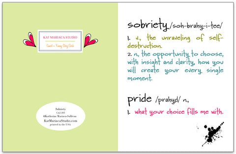 Sobriety Greeting Card by Kat Mariaca Studio