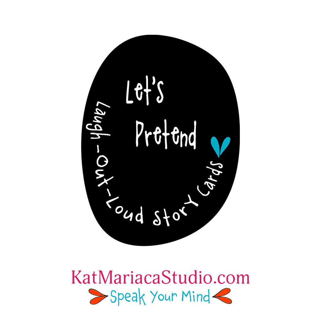Let's Pretend Laugh Out Loud Story Cards - Greetings from Kat Mariaca Studio