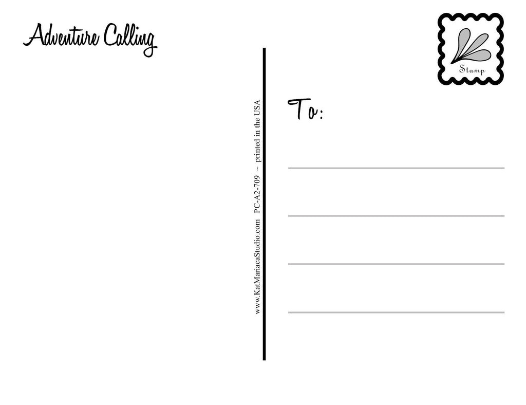 Adventure Calling - a Travel & Adventure Post Card - KatMariacaStudio - 2