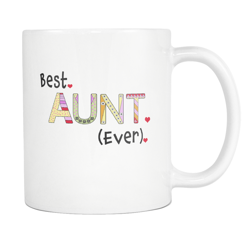 Best Aunt Ever Coffee Mug Great Gift Ideas For Aunts Tea Cup For Favorite Aunt