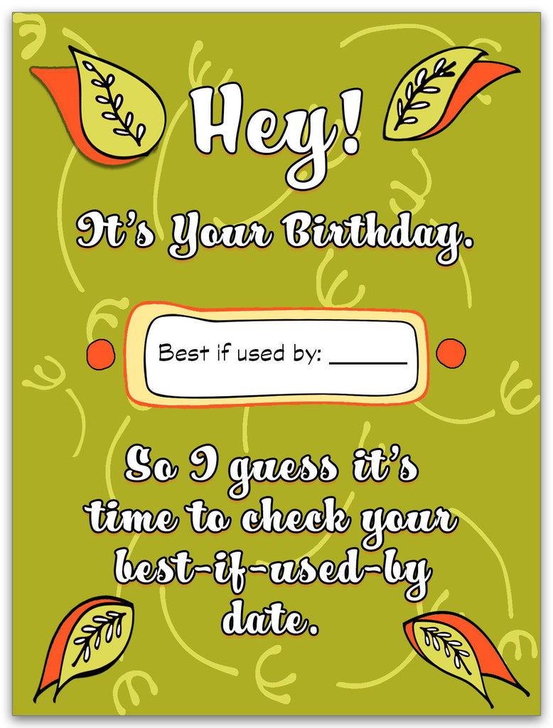 Best if Used By Date - Birthday Card for Friends - KatMariacaStudio - 3