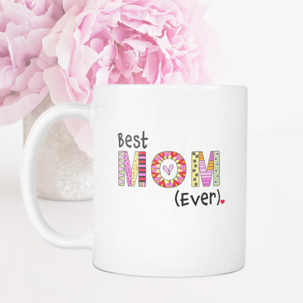 Best mom ever coffee mug great gift ideas for mothers for Best gift ideas mom