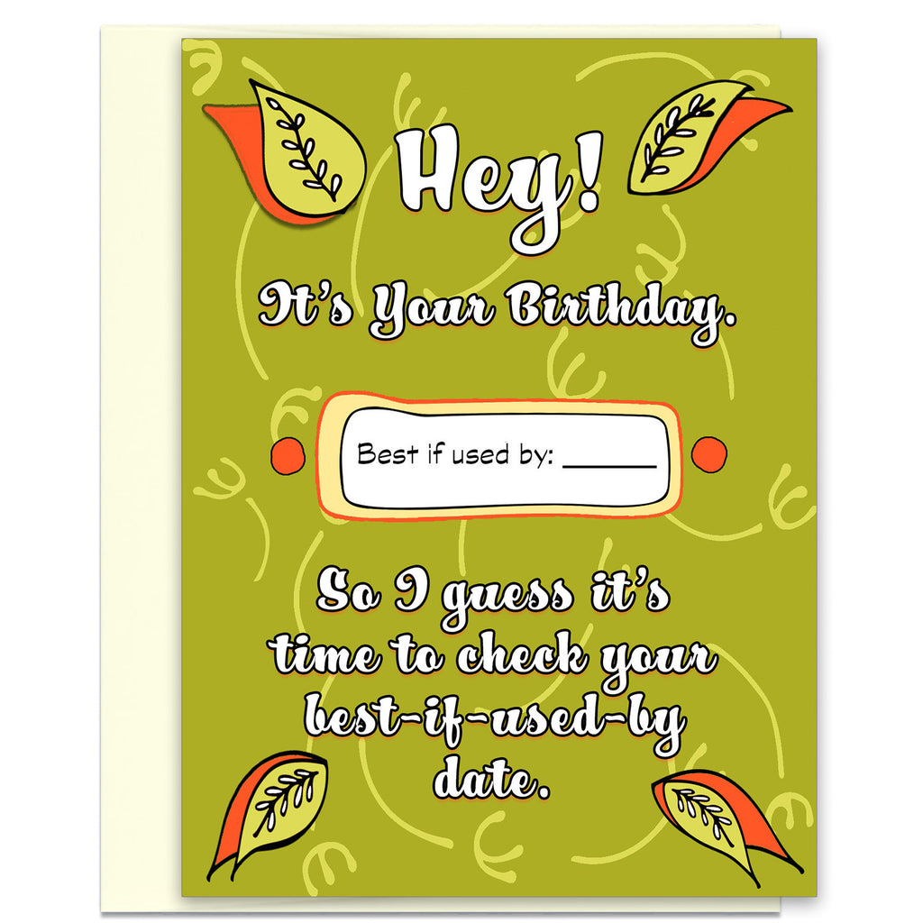 Best if Used By Date - Birthday Card for Friends - KatMariacaStudio - 1