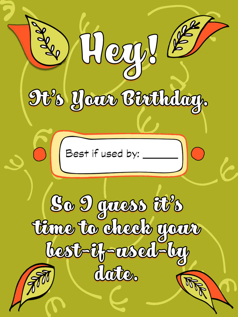 Best if Used By Date - Birthday Card for Friends - KatMariacaStudio - 4