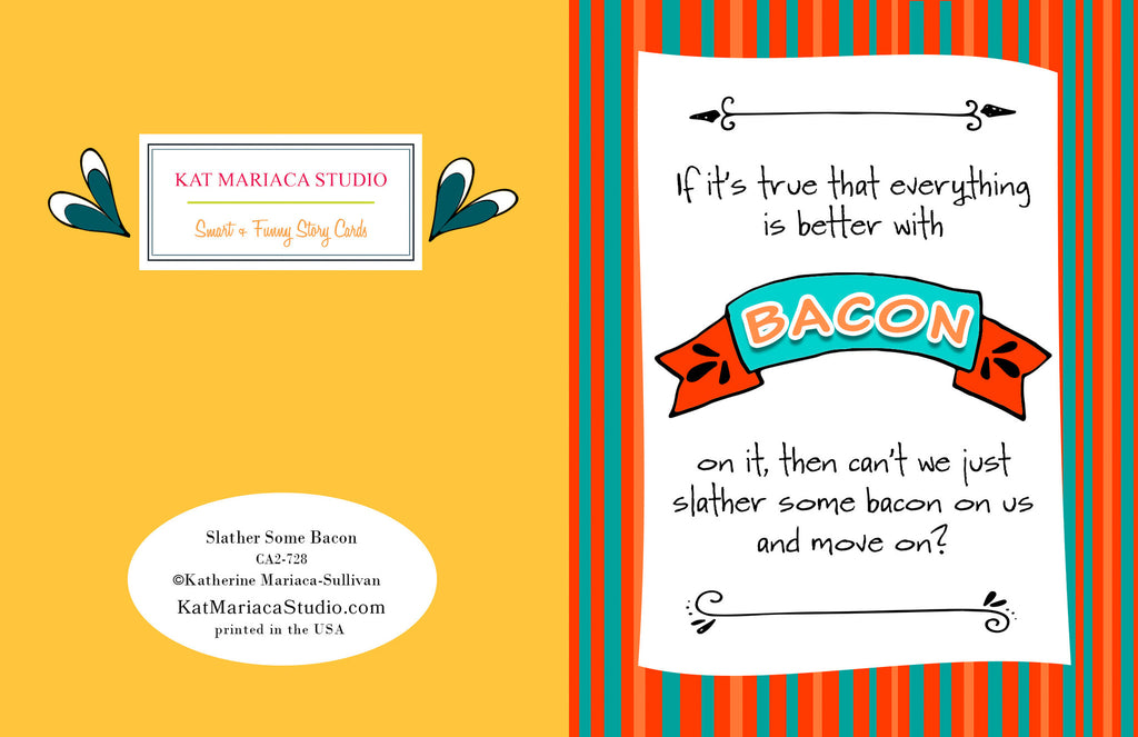 Funny - and Desperate - Relationship Card - Better with Bacon - KatMariacaStudio - 2