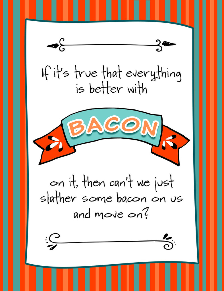 Funny - and Desperate - Relationship Card - Better with Bacon - KatMariacaStudio - 3