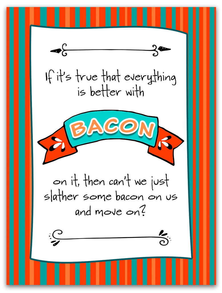 Funny - and Desperate - Relationship Card - Better with Bacon - KatMariacaStudio - 4