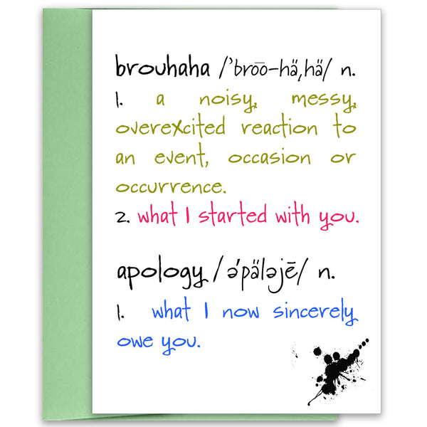 Brouhaha - A Humorous Apology Greeting Card - KatMariacaStudio - 1