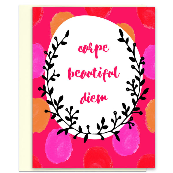 Wish You a Happy Day Card - Carpe Beautiful Diem - KatMariacaStudio - 1