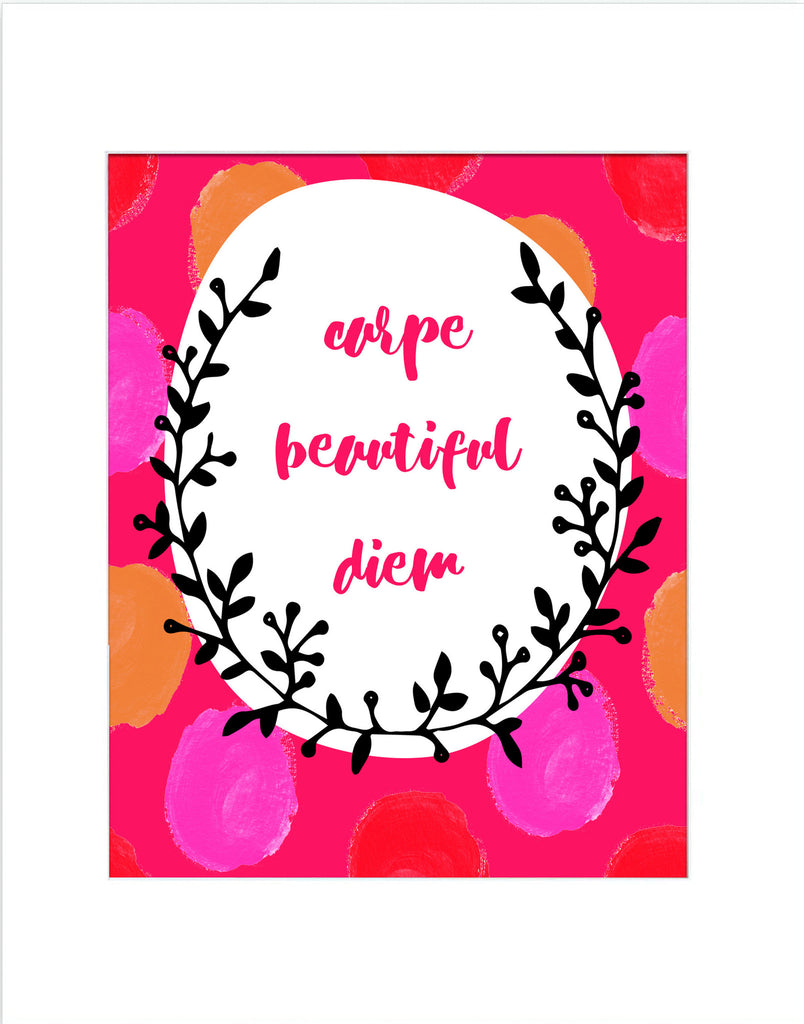 Carpe Beautiful Diem - Matted Art Print - KatMariacaStudio - 3